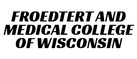 Froedtert and Medical College of Wisconsin